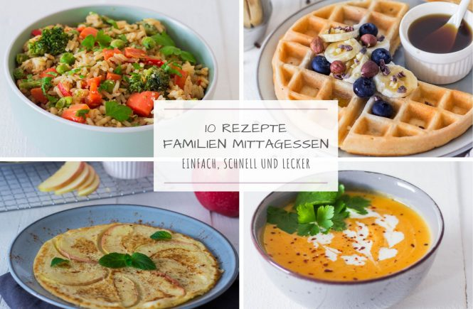 10 Ideen fürs Familien Mittagessen